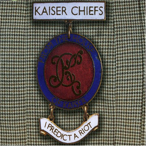 Kaiser Chiefs - I Predict A Riot (CD 1) - Zortam Music