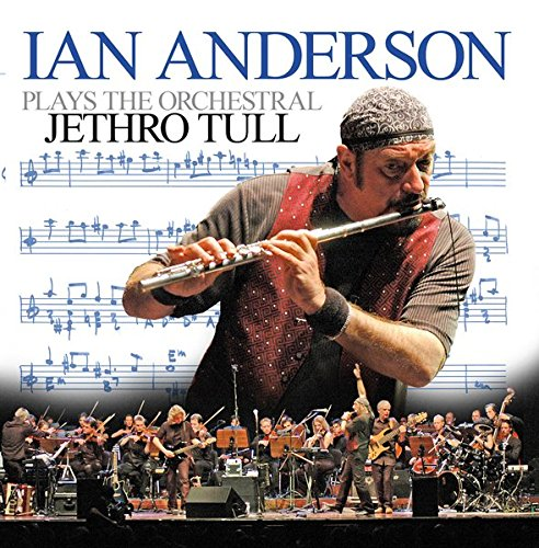 Ian Anderson - Ian Anderson plays the orchestral Jethro Tull (CD 1) - Zortam Music