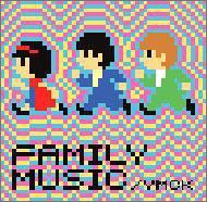 ファミリーミュージック/YMCK