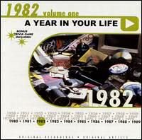 Various Artists - A Year in Your Life: 1982, Vol. 1 - Zortam Music