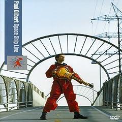 Paul Gilbert: Space Ship Live [Region 2]