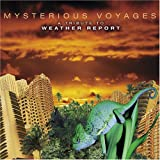 Mysterious Voyages: A Tribute to Weather Report (disc 2)