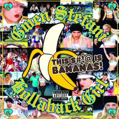 Gwen Stefani - Hollaback Girl (CDS) - Zortam Music