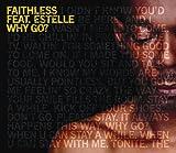 album art to Why Go? (feat. Estelle)