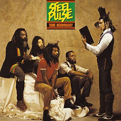 Steel Pulse - True Democracy - Zortam Music