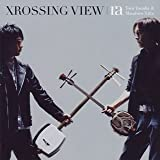 Album cover for XROSSING VIEW