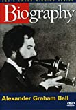 Biography - Alexander G. Bell  By DVD