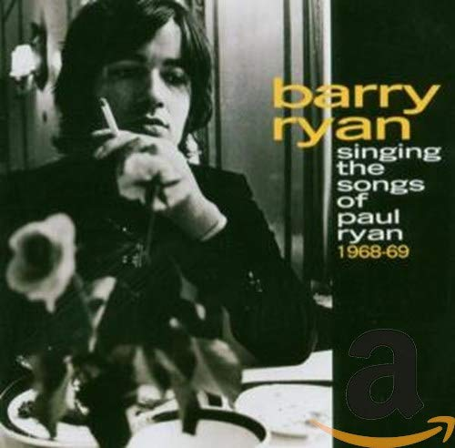 Barry Ryan - Singing the Songs of Paul Ryan 1968-1969: Remastered - Zortam Music