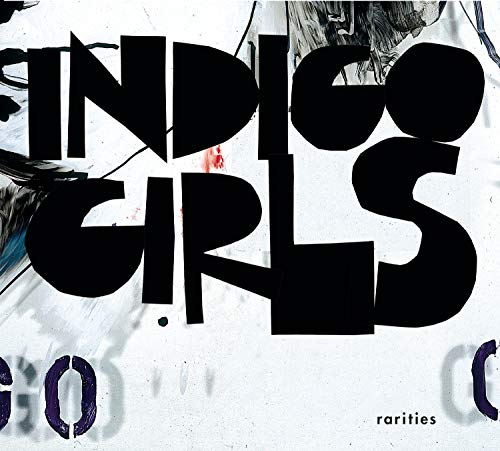 Indigo Girls - Rarities (Retail) - Zortam Music