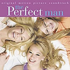 Various Artists :: The Perfect Man Soundtrack ::