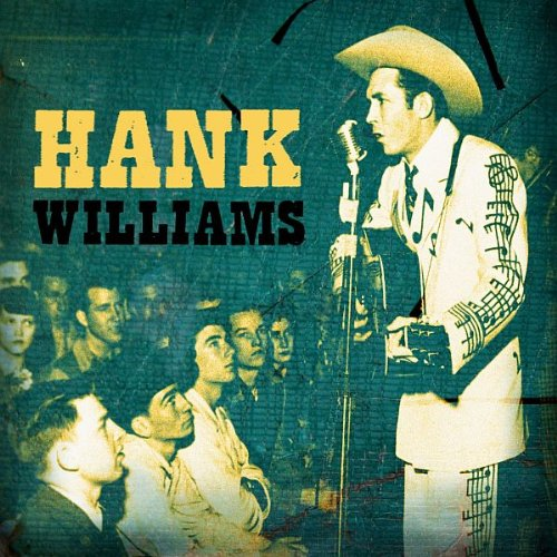 Hank Williams - Turn Back the Years: The Essential Hank Williams C - Zortam Music
