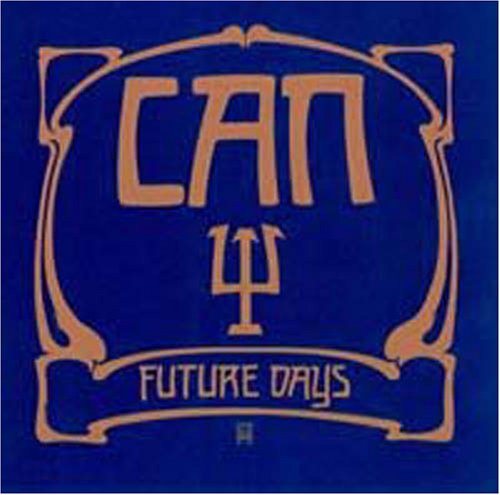 Can - Future Days - Zortam Music
