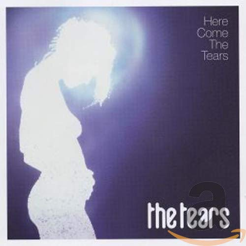 The Tears - Here Come The Tears - Zortam Music