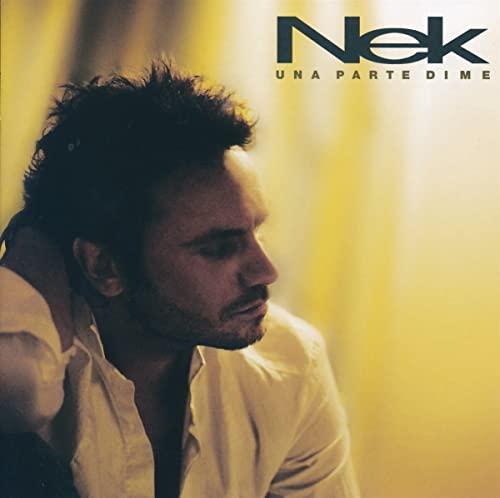 Nek - Una Parte di Me - Zortam Music