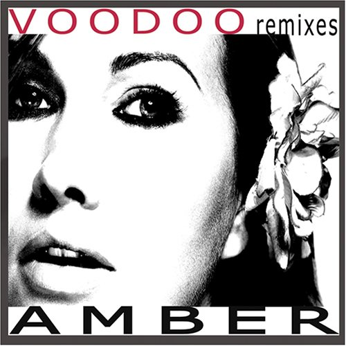 Amber - Voodoo Remixes - Zortam Music