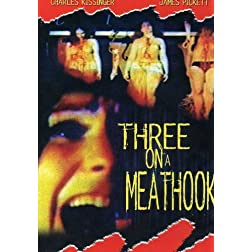 Three on a Meathook