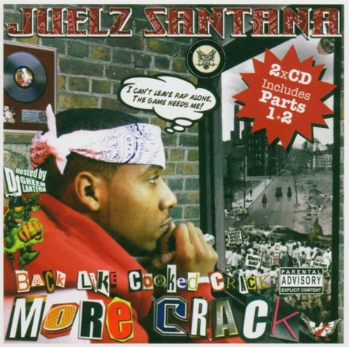 Juelz Santana - Back Like Cooked Crack 2 (Hosted By DJ Green Lantern) - Zortam Music