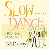 Slow Dance Original Sound Track (仮)