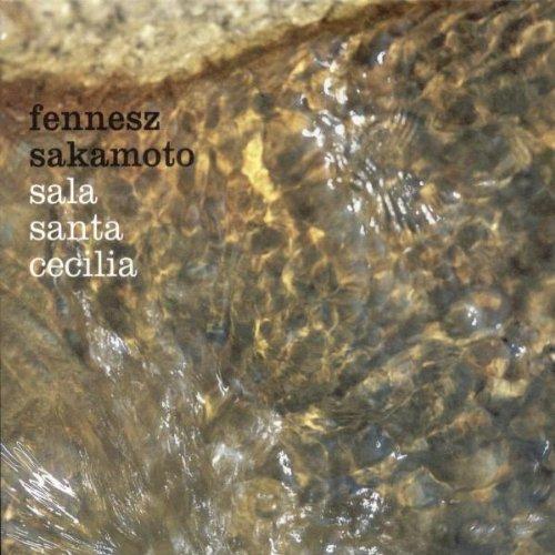 Sala Santa Cecilia [EP] [from US] [Import]/Fennesz, Ryuichi Sakamoto