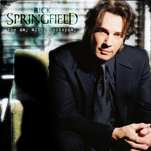 RICK SPRINGFIELD - The Day After Yesterday - Zortam Music