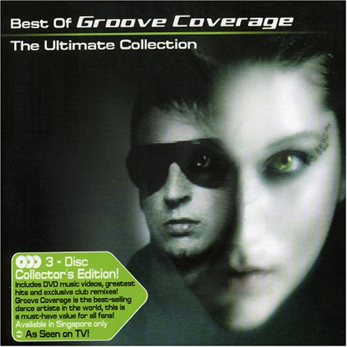 Groove Coverage - Best of Groove Coverage: the Ultimate Collection - Zortam Music