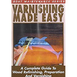 Varnishing Made Easy
