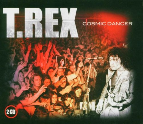 T. Rex - Cosmic Dancer - Zortam Music