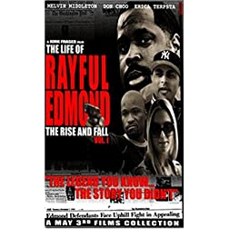 The Life of Rayful Edmond - Rise and Fall Vol. 1