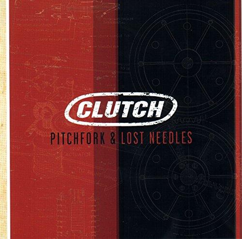 CLUTCH - Pitchfork &Lost needles - Zortam Music