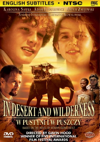 In Desert & Wilderness: W Pustyni I W Puszczy