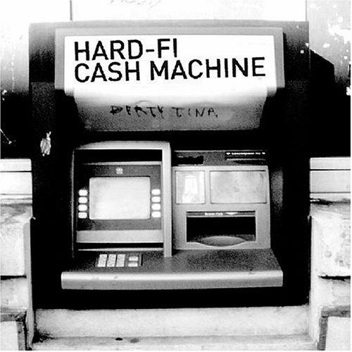 Hard-Fi - Cash Machine - Zortam Music