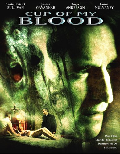 Cup of My Blood / Чаша моей крови (2005)