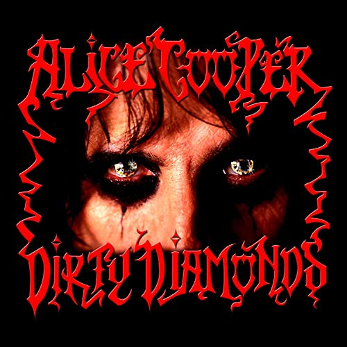 Alice Cooper - Dirty Diamonds - Zortam Music
