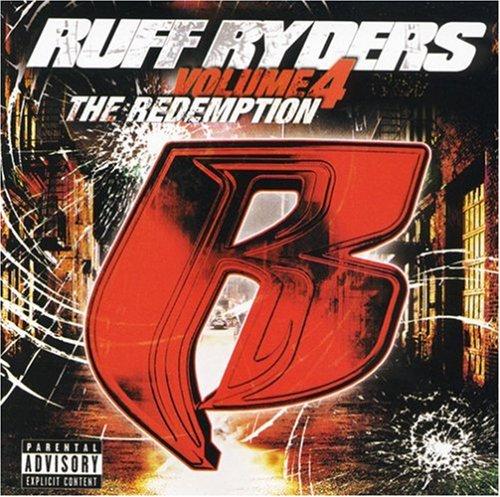 Ruff Ryders - The Redemption, Vol. 4 - Zortam Music