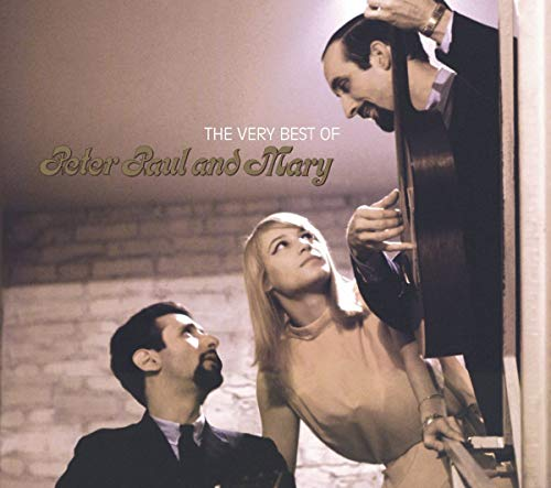 Peter, Paul and Mary - THE VERY BEST OF PETER, PAUL AND MARY - Zortam Music