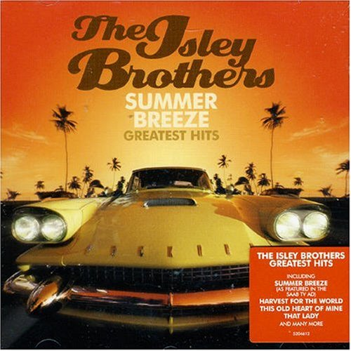 The Isley Brothers - Summer Breeze - Zortam Music