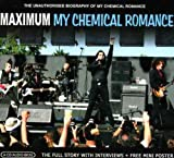 Cubierta del álbum de Maximum: The Unauthorised Biography of My Chemical Romance