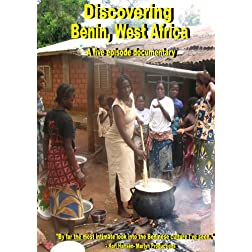 Discovering Benin, West Africa