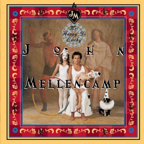John Mellencamp - Mr. Happy Go Lucky - Zortam Music