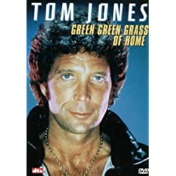 Tom Jones: The Green Green Grass of Home
