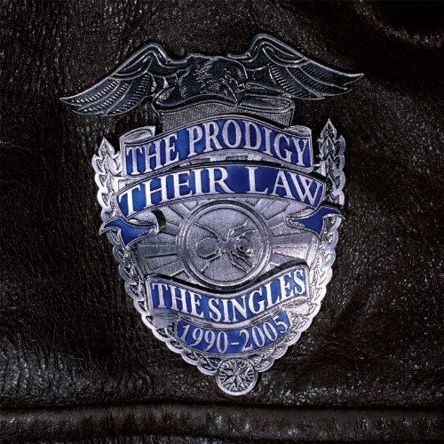 The Prodigy - Their Law: The Singles 1990/2005 - Zortam Music