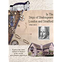 In the Steps of Shakespeare: London and Stratford