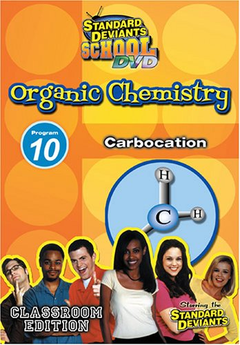 Standard Deviants School - Organic Chemistry, Program 10 - Carbocation