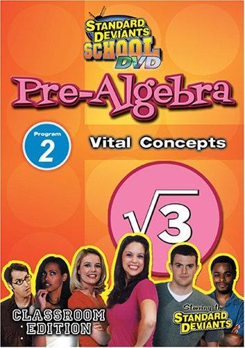 Standard Deviants: Pre-Algebra Module 2 - Vital Concepts