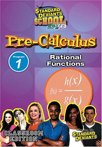 Standard Deviants: Pre-Calculus Module 1 - Rational Functions