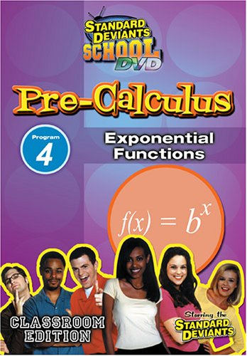 Standard Deviants: Pre-Calculus Module 4 - Exponential Functions