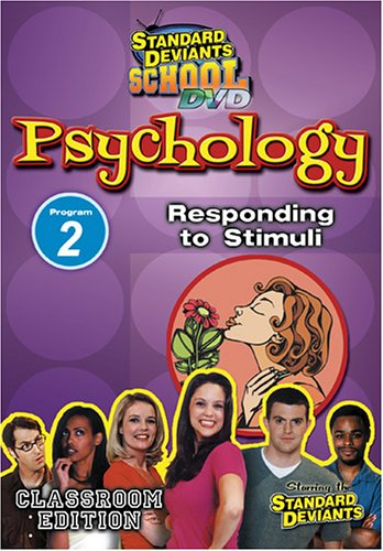 Standard Deviants: Psychology Module 2 - Responding to Stimuli