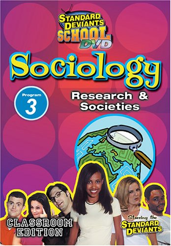 Standard Deviants: Sociology Module 3 - Research and Societies