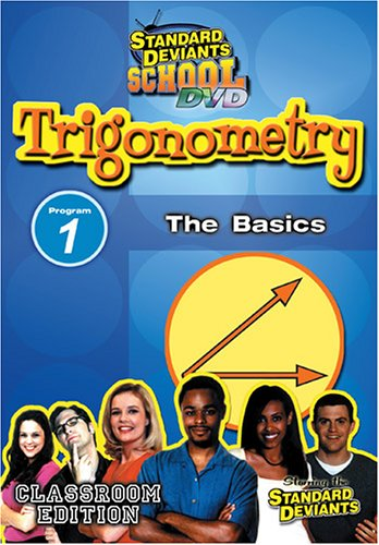 Standard Deviants: Trigonometry Module 1 - The Basics