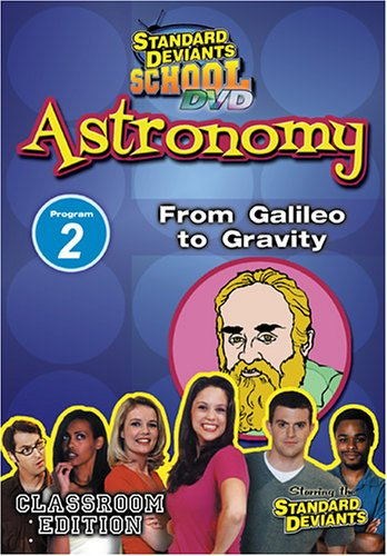Standard Deviants School - Astronomy, Program 2 - From Galileo to Gravity